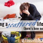 The Reason You're Living a Scattered Life