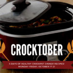 Crocktober: Easy & Delicious Slow Cooker Recipes