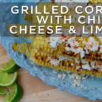 Grilled Corn with Chili, Cheese & Lime